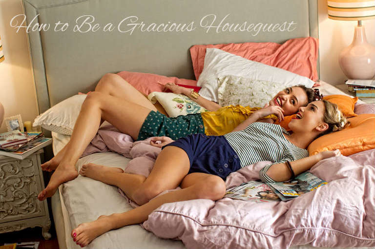 how to be a gracious houseguest