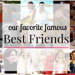 famous best friends